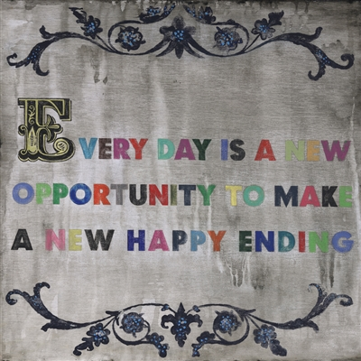 Every Day Is a New Opportunity Sugarboo Sign