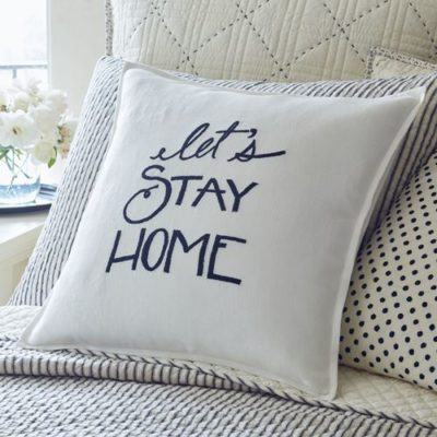 Let's Stay Home Pillow 121